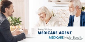 Meet With A Medicare Agent   Medicare Health Benefits